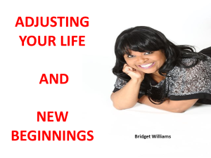 ADJUSTING YOUR LIFE AND NEW BEGINNINGS